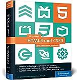 HTML5 und CSS3: Das umfassende Handbuch zum Lernen und Nachschlagen.